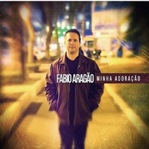 cd-fabio-aragao-minha-adoracao