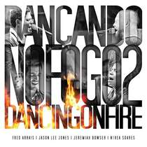 cd-fred-arrais-dancando-no-fogo-2