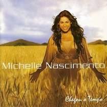 cd-michelle-nascimento-chegou-o-tempo