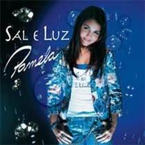 CD Pamela   Sal e Luz
