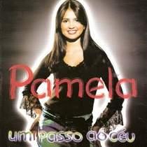 CD Pamela   Um Passo ao Céu