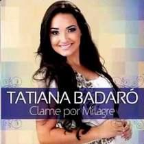 cd-tatiana-badaro-clame-por-milagre