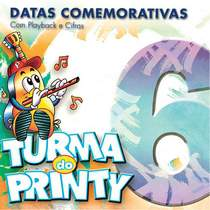 cd-turma-do-printy-datas-comemorativas-vol-6