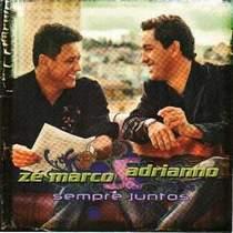 cd-ze-marco-e-adriano-sempre-juntos