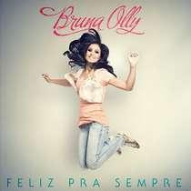 CD Bruna Olly - Feliz Pra Sempre