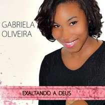 CD Gabriela Oliveira - Exaltando a Deus