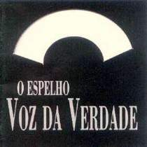 CD Voz da Verdade   O Espelho
