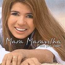 CD Mara Maravilha - Feliz Pra Valer