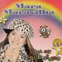 CD Mara Maravilha - Para os Pequeninos - Vol. 1