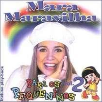 CD Mara Maravilha - Para os Pequeninos - Vol. 2