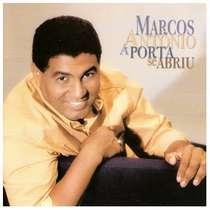 CD Marcos Antônio - A Porta se abriu