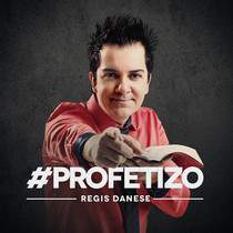cd-regis-danese-profetizo