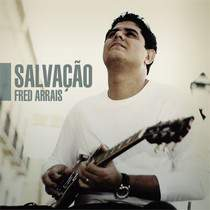 cd-fred-arrais-salvacao