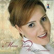 CD Mara Leite - O Amor Venceu