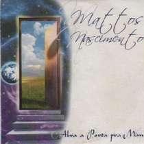CD Mattos Nascimento - Abra a Porta Pra Mim
