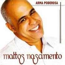CD Mattos Nascimento - Arma poderosa