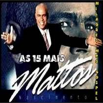 CD Mattos Nascimento - As 15 Mais