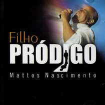 CD Mattos Nascimento - Filho Pródigo