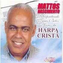 CD Mattos Nascimento - Harpa Crista - Vol. 1