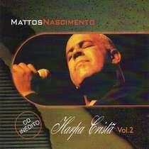 CD Mattos Nascimento  Harpa Cristã  Vol. 2