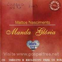 CD Mattos Nascimento - Manda Glória