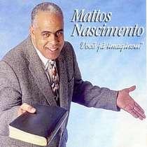 CD Mattos Nascimento - Voce Já Imaginou