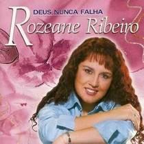cd-rozeane-ribeiro-deus-Nunca-falha