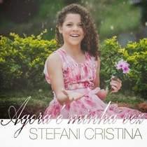 cd-stefani-cristina-agora-e-minha-vez