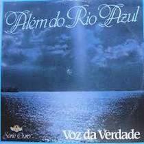 cd-voz-da-verdade-alem-do-rio-azul