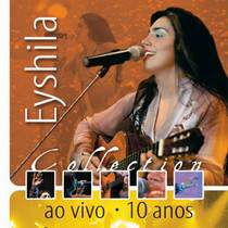 cd-eyshila-collection-ao-vivo-10-anos