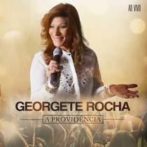 Georgete Rocha - providencia ao vivo 2015