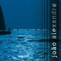cd-joao-alexandre-do-outro-lado-do-mar