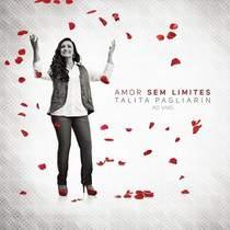 cd-talita-pagliarin-amor-sem-limites