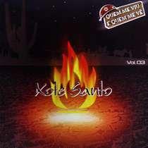 CD Xote Santo - Que me viu e Quem me vê - Vol. 3
