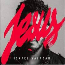 cd-israel-salazar-jesus