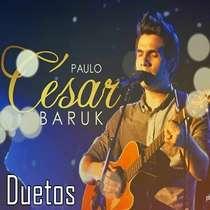 CD Paulo César Baruk - Duetos