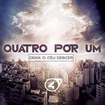 CD Quatro por Um - Deixa o céu Descer