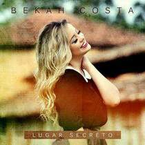 cd-bekah-costa-lugar-secreto