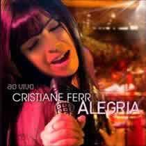 CD Cristiane Ferr – Alegria