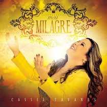 CD Cássia Tavares - Meu Milagre