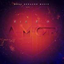 cd-nova-geracao-music-ele-e-o-amor