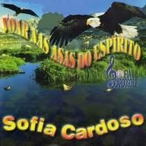 cd-sofia-cardoso-voar-nas-asas-do-espirito