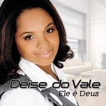 cd-deise-do-vale-ele-e-deus