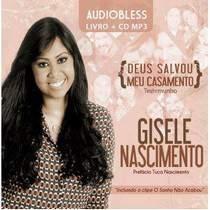 cd-gisele-nascimento-deus-salvou-meu-casamento-audiobless