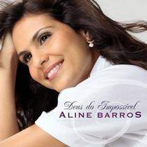 cd-aline-barros-deus-do-impossivel
