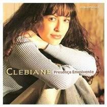 cd-clebiane-presenca-envolvente