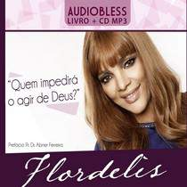 cd-flordelis-quem-impedira-o-agir-de-deus-audiobless