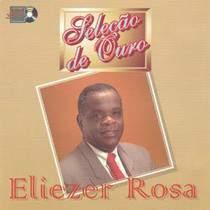 cd-eliezer-rosa-selecao-de-ouro