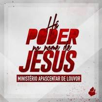 cd-ministerio-apascentar-de-louvor-ha-poder-no-nome-de-jesus