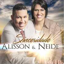 CD Alisson e Neide - Sinceridade